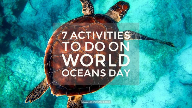 World Oceans Day Activities for Students and kids